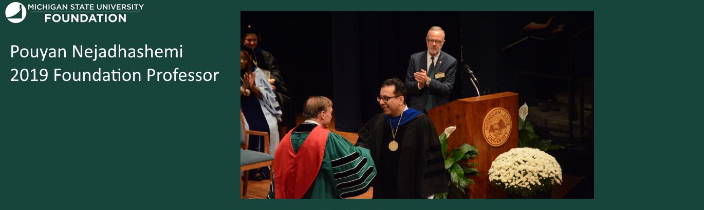 Photo of Pouyan Nejadhashemi being named 2019 MSU Foundation Professor