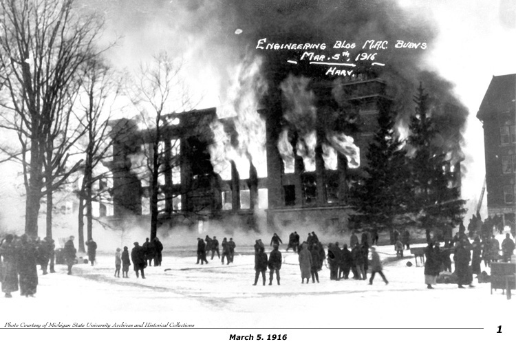 Photo courtesy of Michigan State University Archives and Engineering Publications Office -  Engineering Building fire, 1916