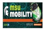 Michigan State University will highlight how it is transforming its 5,200-acre campus into a connected ecosystem for new mobility solutions during AutoMobili-D at the 2019 North American International Auto Show (NAIAS) at Detroit's Cobo Center, Jan. 14-17.