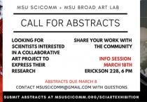 "Abstracts are due March 8 for MSU SciComm's 2019 SciArt Program called ""Life."""