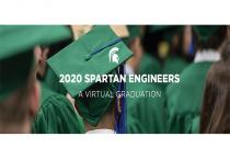 Video messages honor this spring's 1,000 graduating Spartan Engineers.