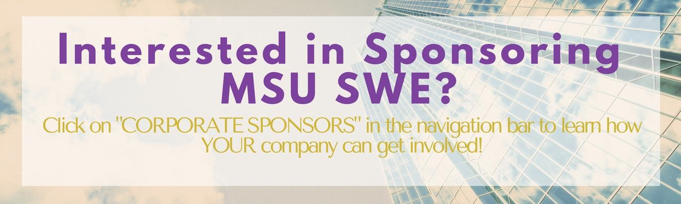 Interested in sponsoring MSU SWE? Corporate sponsors