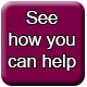 "Dark pink rounded square with the words ""See how you can help"""