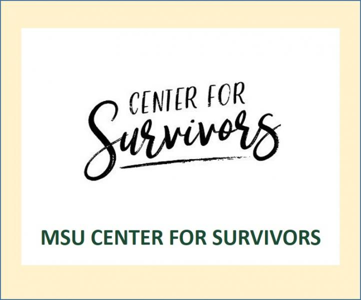 MSU Center for Survivors (formerly MSU Sexual Assault Program)